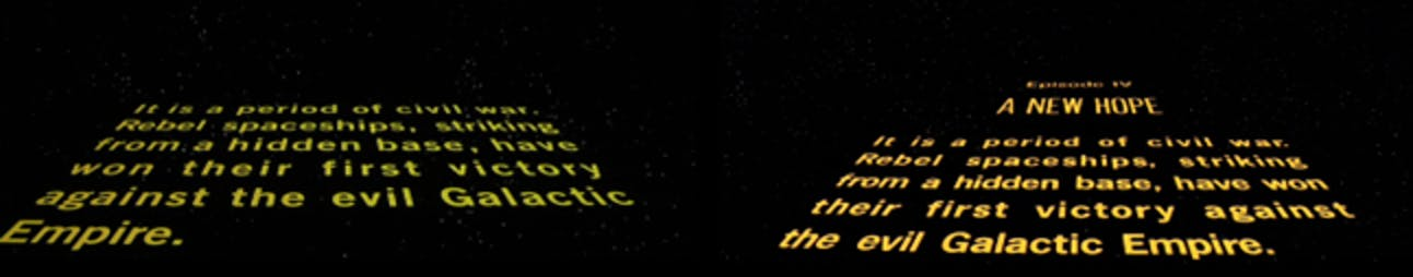 LEFT: the 1977 opening crawl of 'Star Wars.' RIGHT: The 1981 reissue.