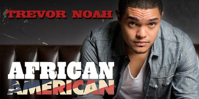 'Trevor Noah: African American'