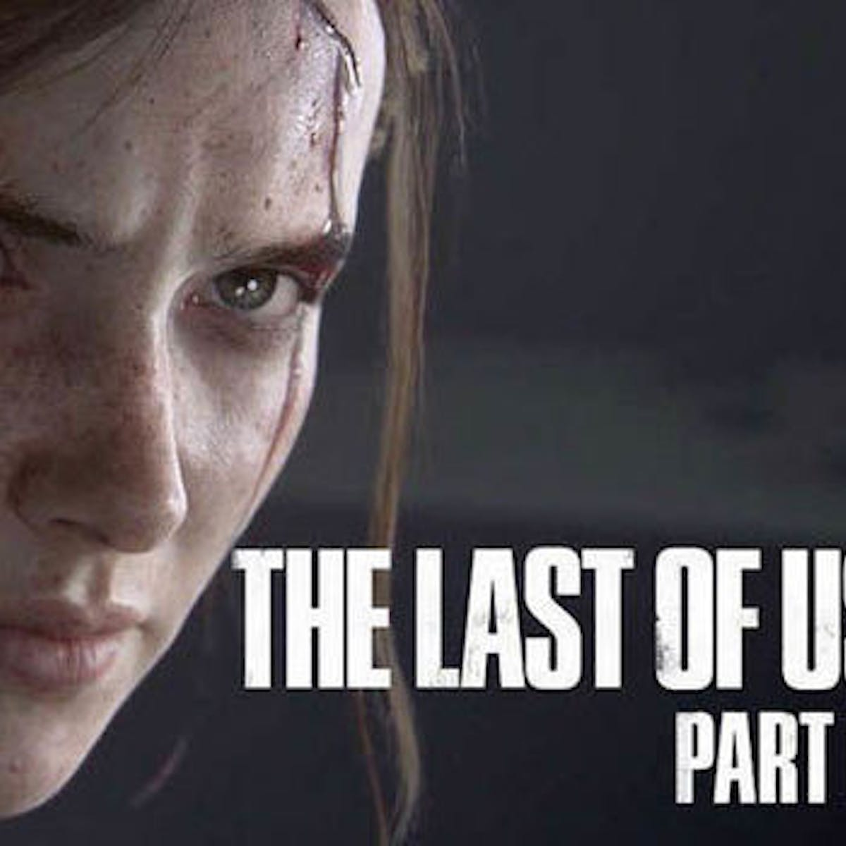 Last of Us Part 2\' Gets a New Trailer, Still No Release Date | Inverse