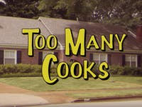 'Too Many Cooks' title credit