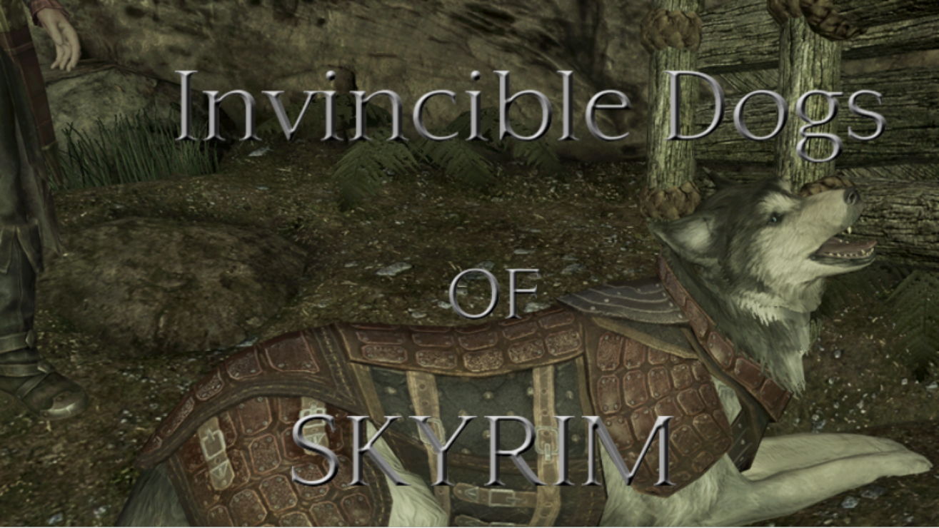 Invincible Dogs of Skyrim