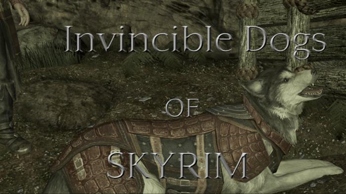 Invincible Dogs of Skyrim