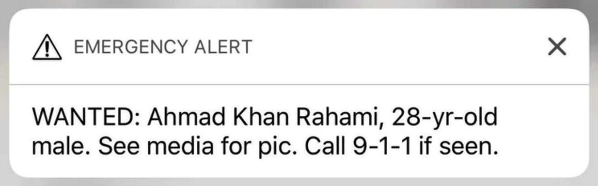 """The alert sent out to New Yorkers with iPhones at 8 a.m. on Monday, September 19 warned them to look out for Ahmad Khan Rahami, and to """"see media for pic."""""""