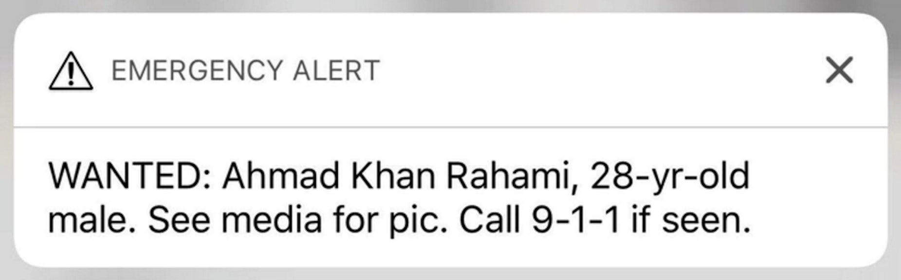 "The alert sent out to New Yorkers with iPhones at 8 a.m. on Monday, September 19 warned them to look out for Ahmad Khan Rahami, and to ""see media for pic."""