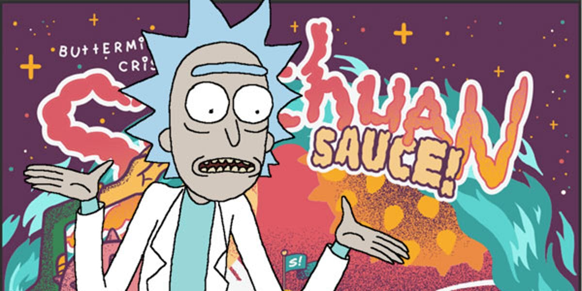 Get ready because Szechuan Sauce will get its triumphant return any day now.