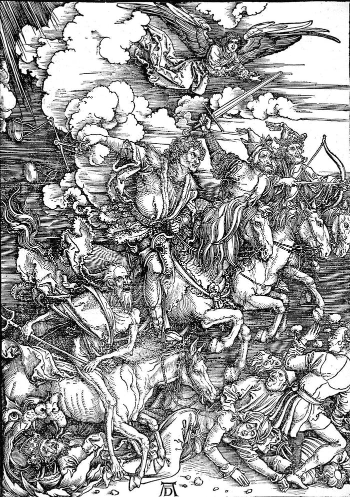 In the Bible's Book of Revelations, the Four Horsemen of the Apocalypse are said to be Pestilence, War, Famine, and Death. They are shown here in a woodcut by Albrecht Dürer.