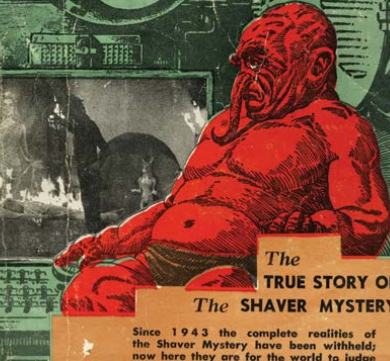 """The Shaver """"Mystery"""" is a mainstay of UFO lore"""