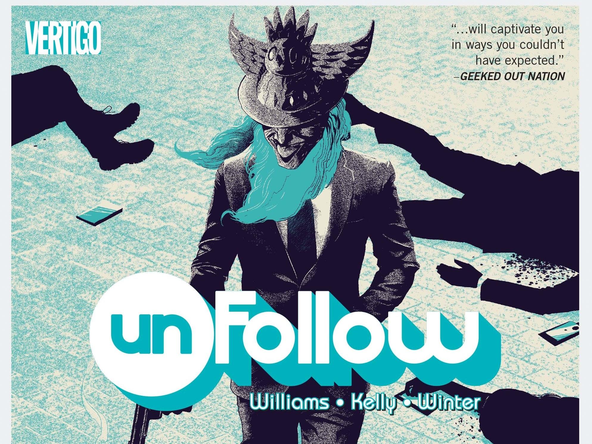 Vertigo's 'Unfollow' Kills A Social Media Tycoon, Ignites Chaos