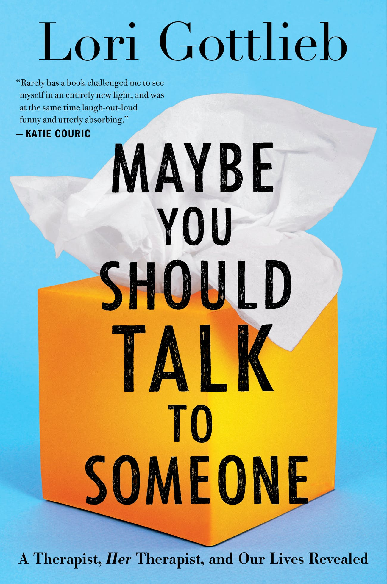 "The cover of ""Maybe You Should Talk to Someone."""