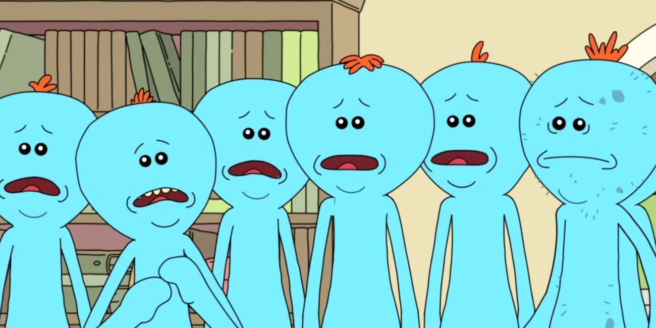 Mr. Meeseeks can get a bit stressed if he lives for too long.