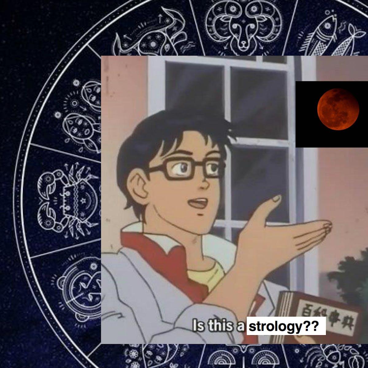 Lunar Eclipse 2018: No, the Total Lunar Eclipse Won't Effect Your Horoscope