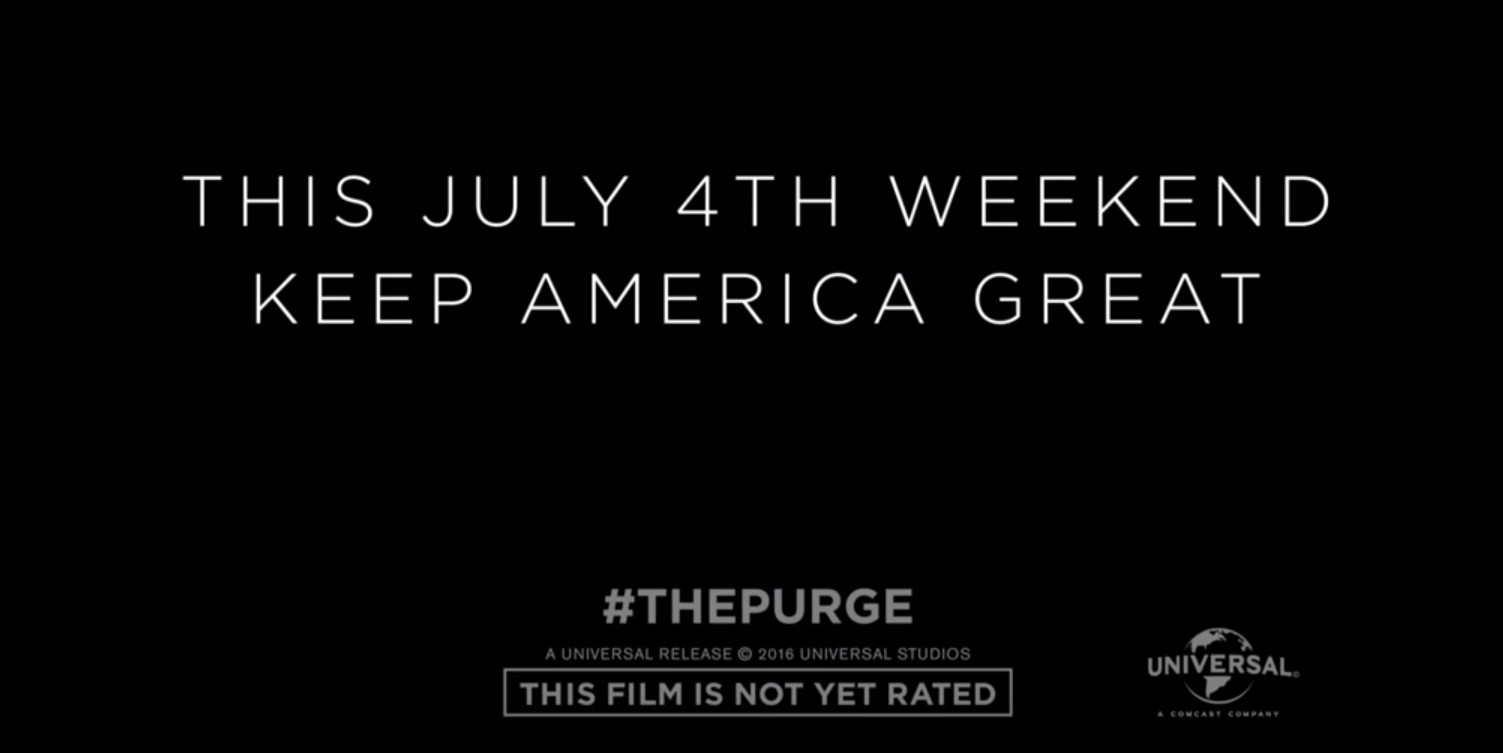 The slogan as seen at the end of the trailer for 'The Purge: Election Year.'