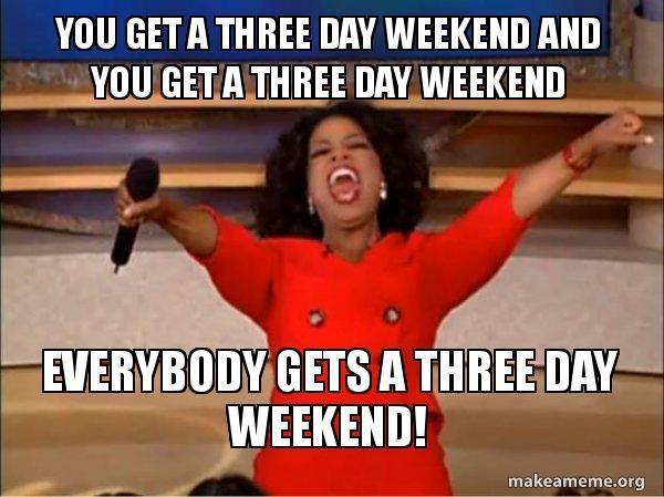 Weekend three