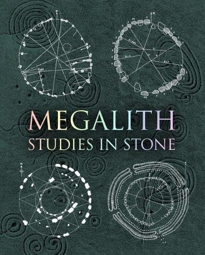"Cover for ""Megalith: Studies in Stone'"