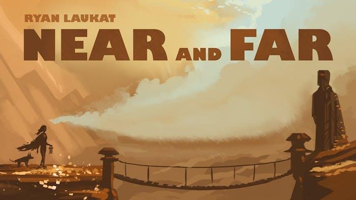 'Near and Far'