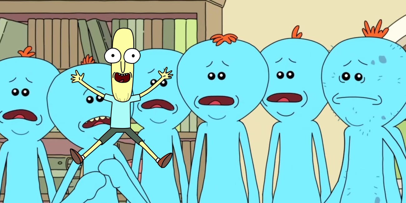 There's zero chance that Mr. Poopybutthole is actually an adult Meeseeks.
