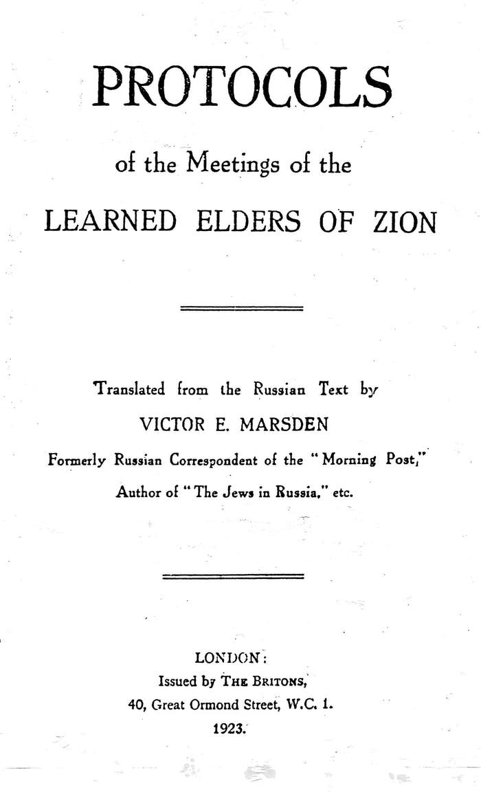 'The Protocols of the Elders of Zion' detailed the global Jewish conspiracy to rule the world. It was exposed as a hoax, but that didn't hurt its popularity. Its themes are echoed by modern-day flat-Earthers.