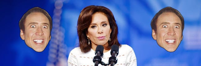 Jeanine Pirro has something against Nicolas Cage