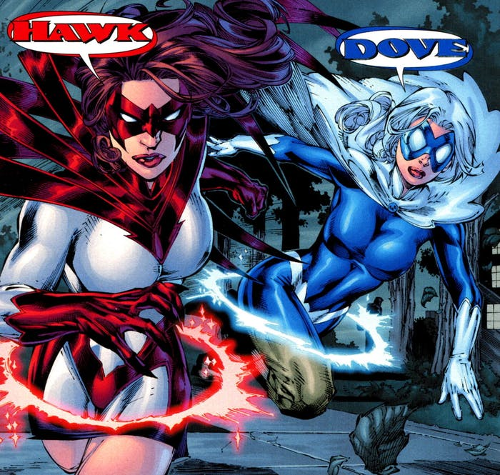 Sisters Holly and Dawn Granger as Hawk and Dove.