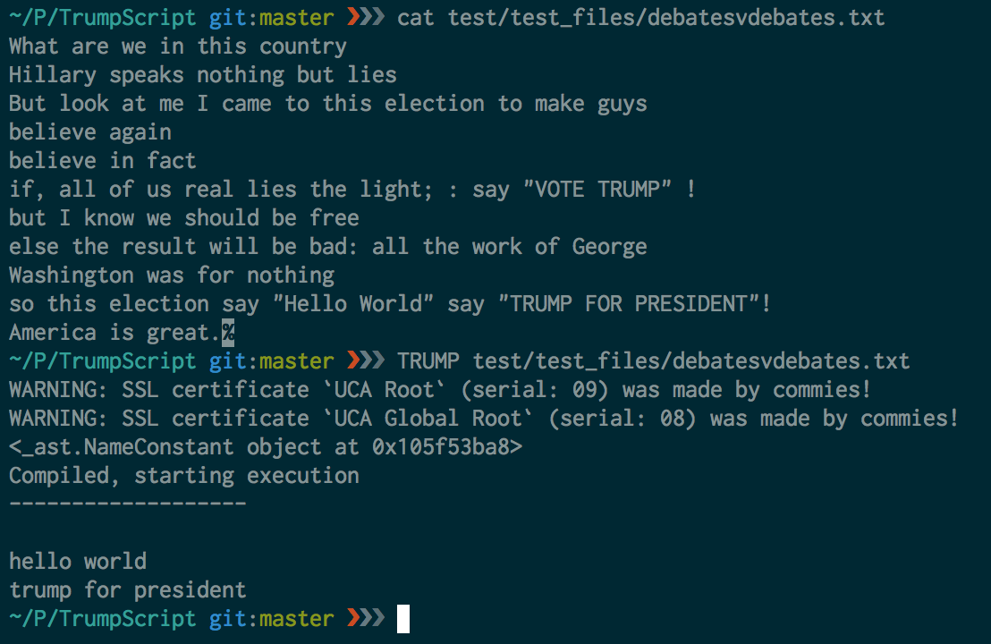 """""""ExampleScriptToOutput shows a more complex bit of TrumpScript at the top after the first 'cat' command, and then its corresponding output below that (after the 'TRUMP' command)."""""""