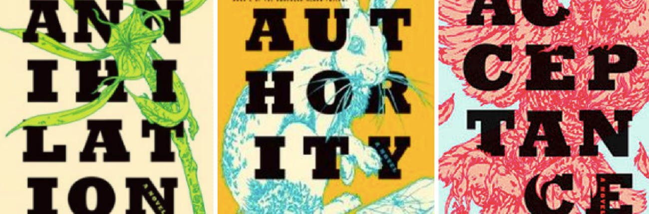 "The three books in 'The Southern Reach Trilogy' by Jeff VanderMeer: 'Annihilation,' 'Authority,' and ""Acceptance.'"