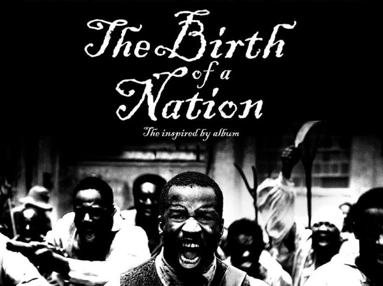 'The Birth of a Nation' Soundtrack Is Straight Fire