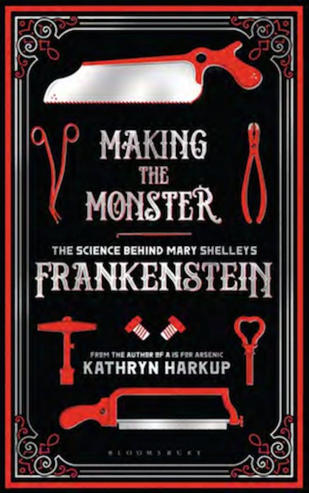 """""""Making the Monster"""" Frankenstein"""
