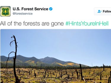 The U.S. Forest Service is Tweeting About Hell This Morning