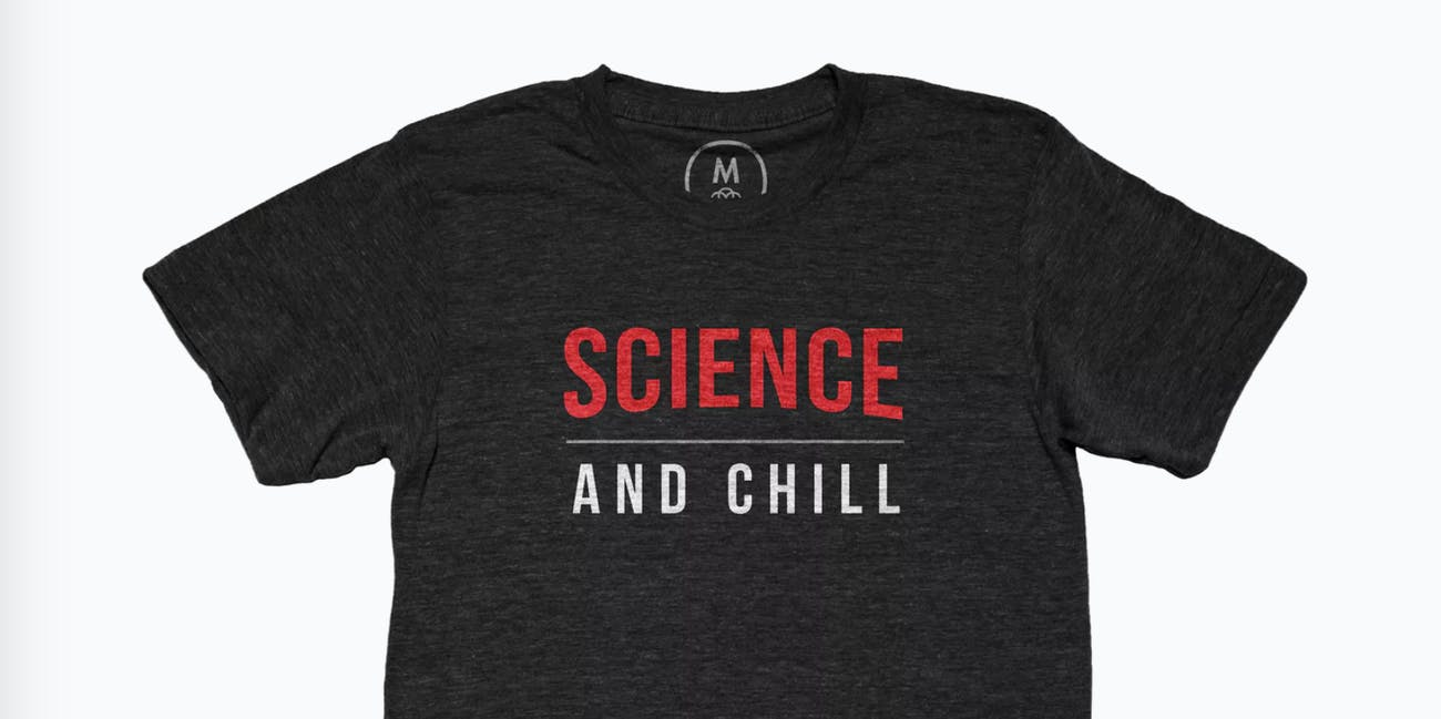 science and chill