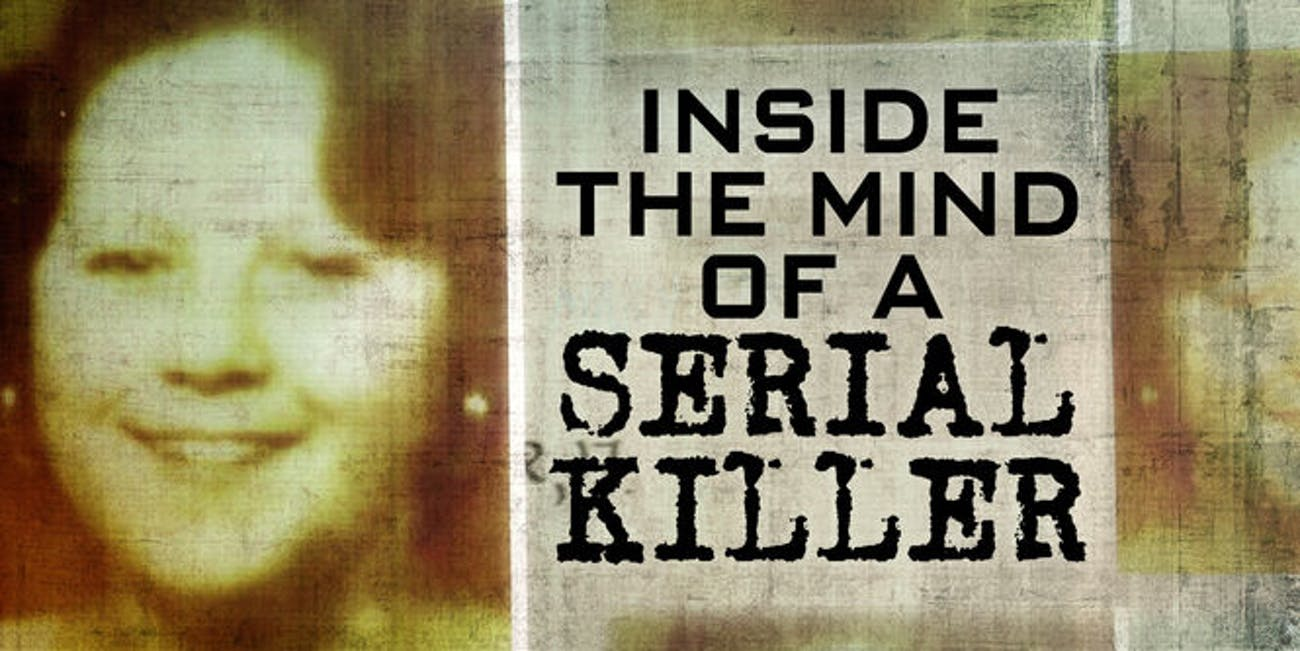 'Inside The Mind of A Serial Killer'