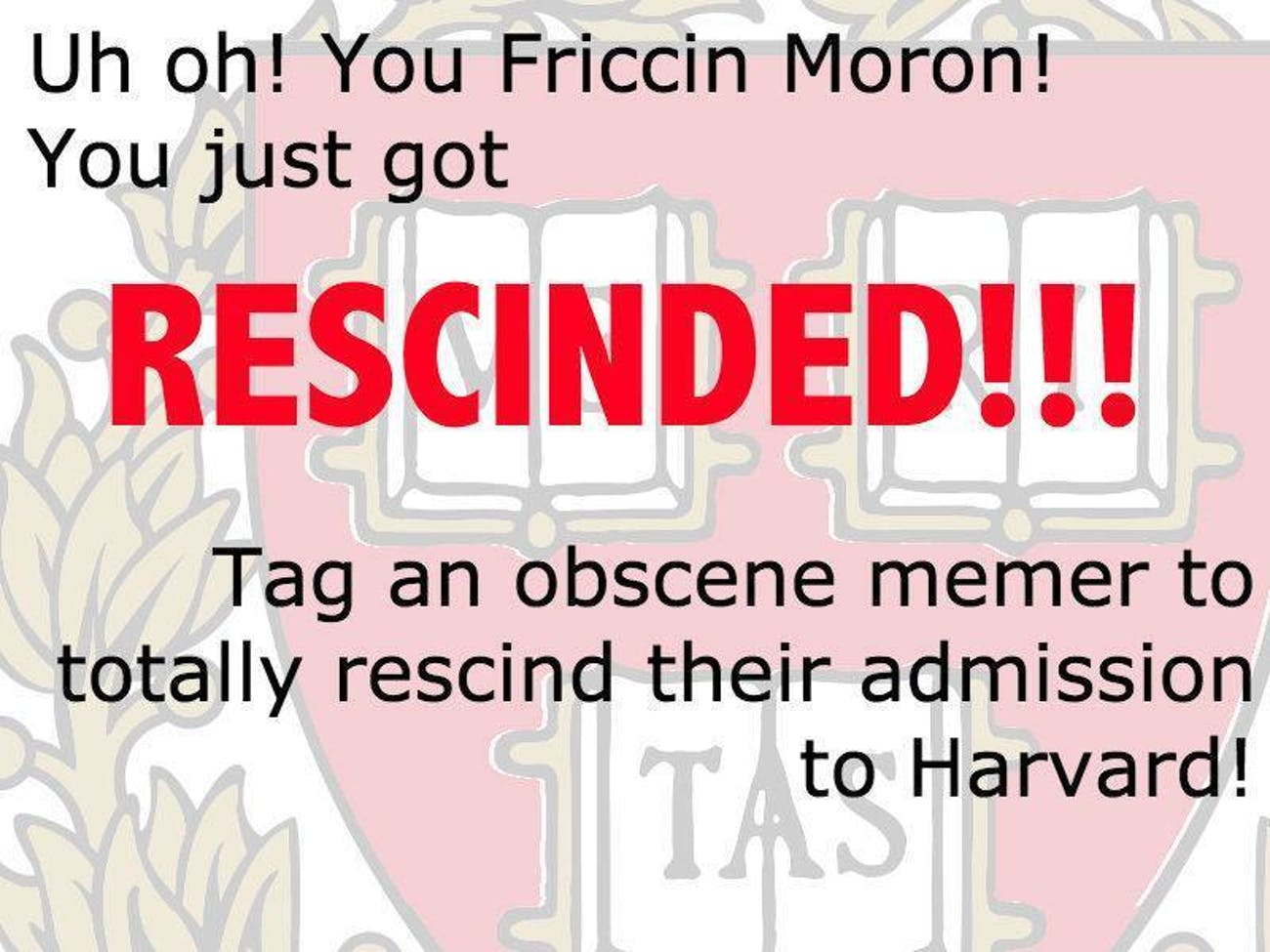 Facebook, Memes, Harvard, Rescinded Acceptance, Education